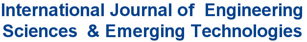 International Journal of  Engineering Sciences  & Emerging Technologies